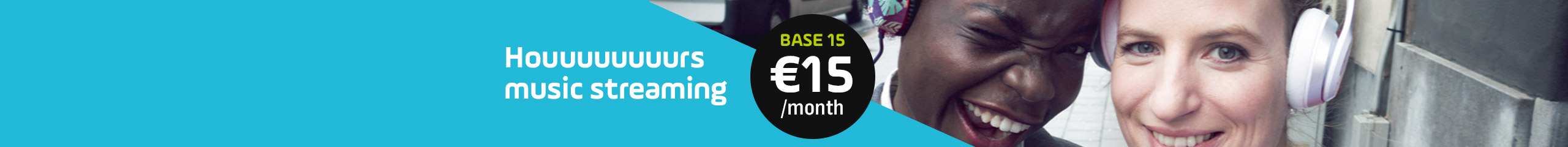 BASE 15 monthly plan - € 15/month